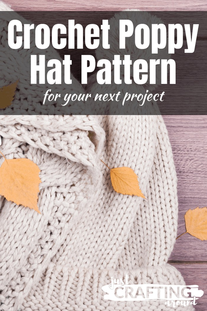 Crochet Pattern Poppy Hat Ideas for You