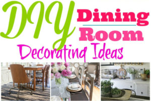 DIY Dining Room Decorating