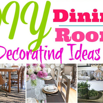 DIY Dining Room Decorating Ideas That Are Fabulous