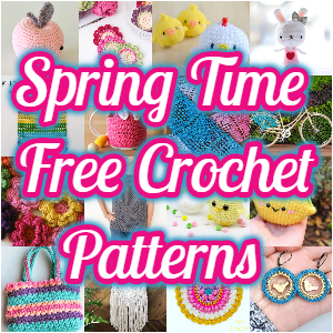 Spring Time Free Crochet Patterns