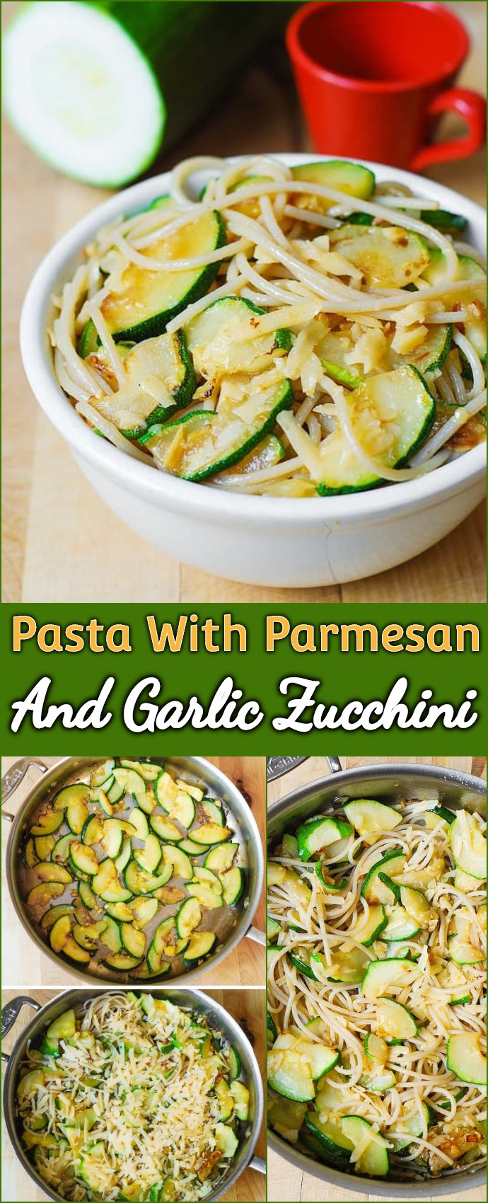 Pasta With Parmesan And Garlic Zucchini