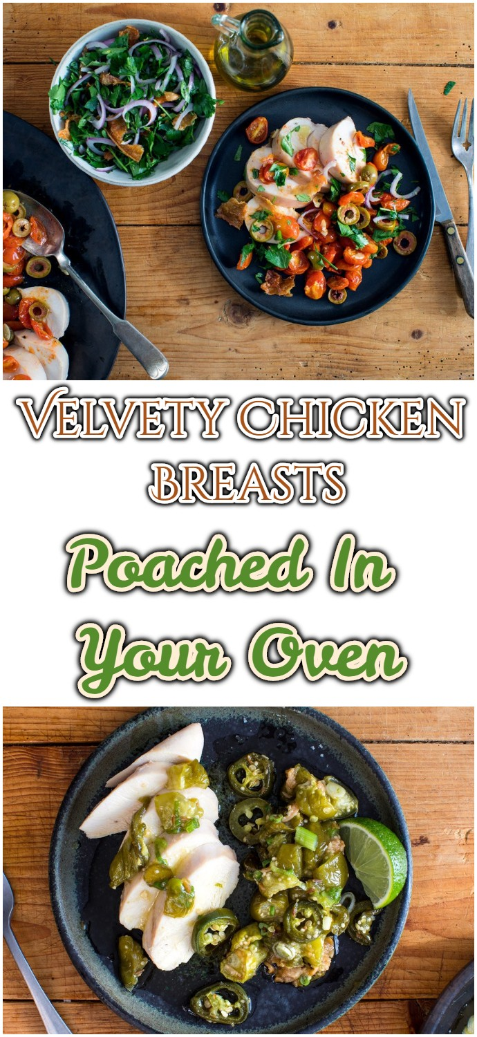 Velvety Chicken Breasts Poached In Your Oven