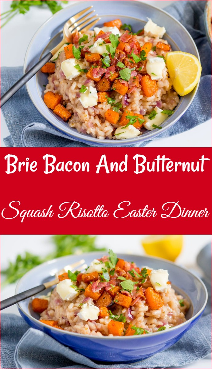 Brie Bacon And Butternut Squash Risotto Easter Dinner