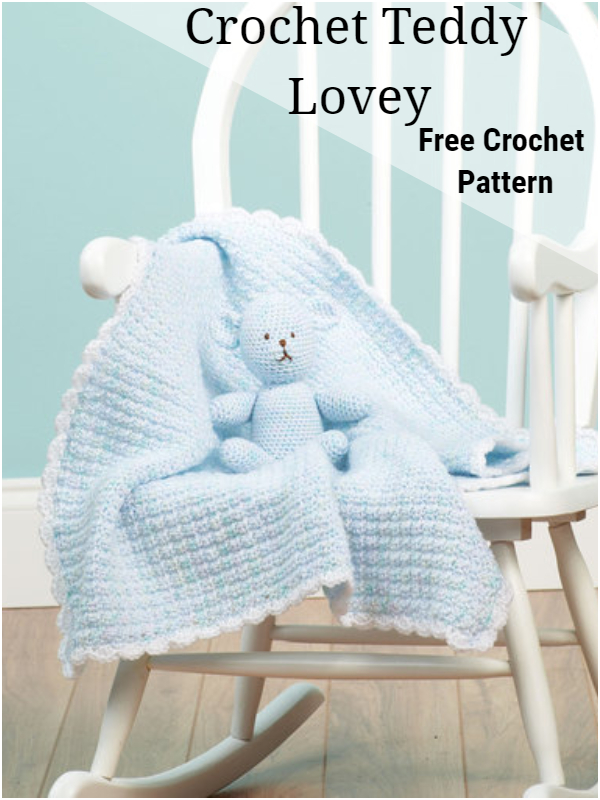 Crochet Teddy Lovey
