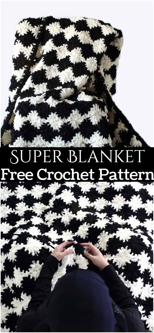 Crochet Super Blanket Pattern
