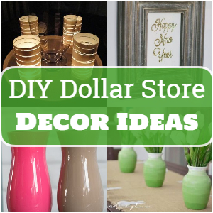 DIY Dollar Store Decor Ideas